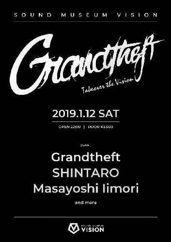 Grandtheft Takeover the Vision