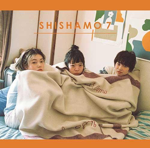 「SHISHAMO 7」